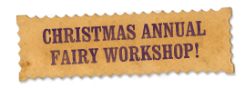 Christmas Annual Fairy Workshop